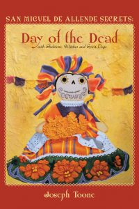 Secrets of San Miguel Day of the Dead
